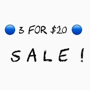 🔵 3 For $20 🔵 SALE !